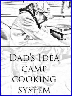 Dads Idea camp fire cooking system